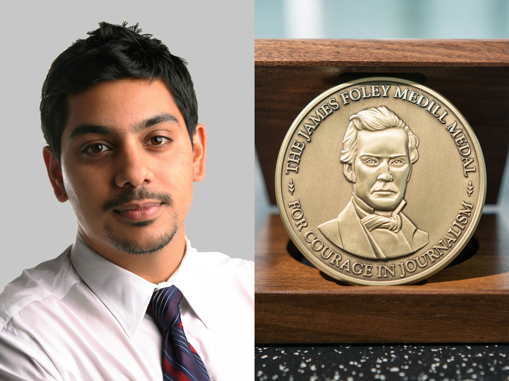 Azam Ahmed and the James Foley Medill Medal.