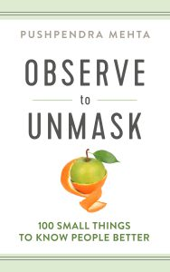 """Cover of """"Observe to Unmask"""" by Pushpendra Mehta."""