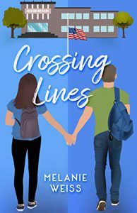 "Cover of ""Crossing Lines"" by Melanie Weiss."