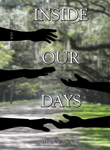 """Cover of """"Inside Our Days"""" by Michele Merens."""