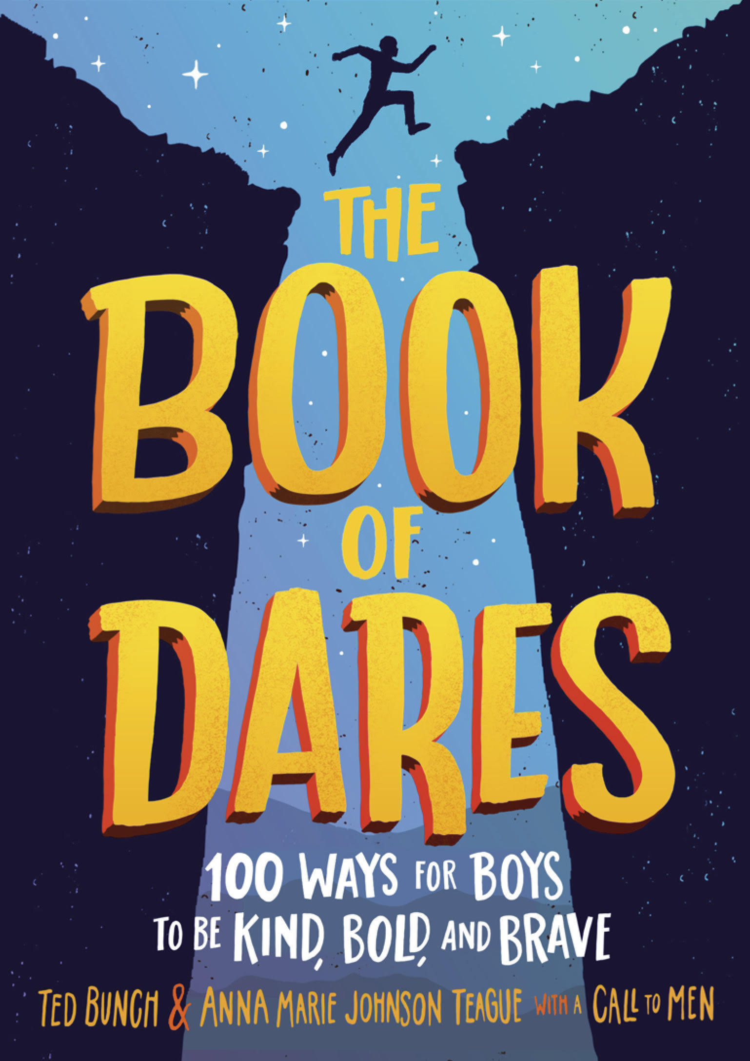 """Cover of """"The Book of Dares"""" by Ted Bunch and Anna Marie Johnson Teague with A Call to Men."""