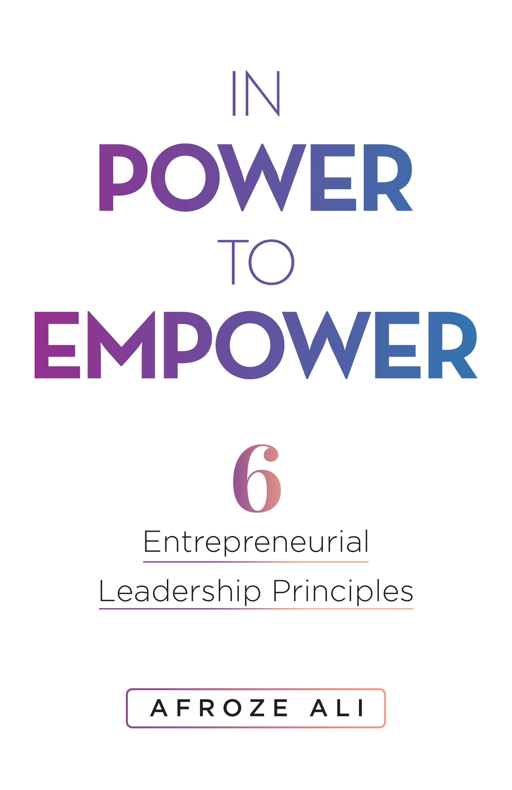 """Cover of """"In Power to Empower"""" by Afroze Ali."""