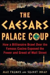 """Cover of """"The Caesars Palace Coup"""" by Max Frumes and Sujeet Indap."""