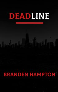"Cover of ""Deadline"" by Branden Hampton."