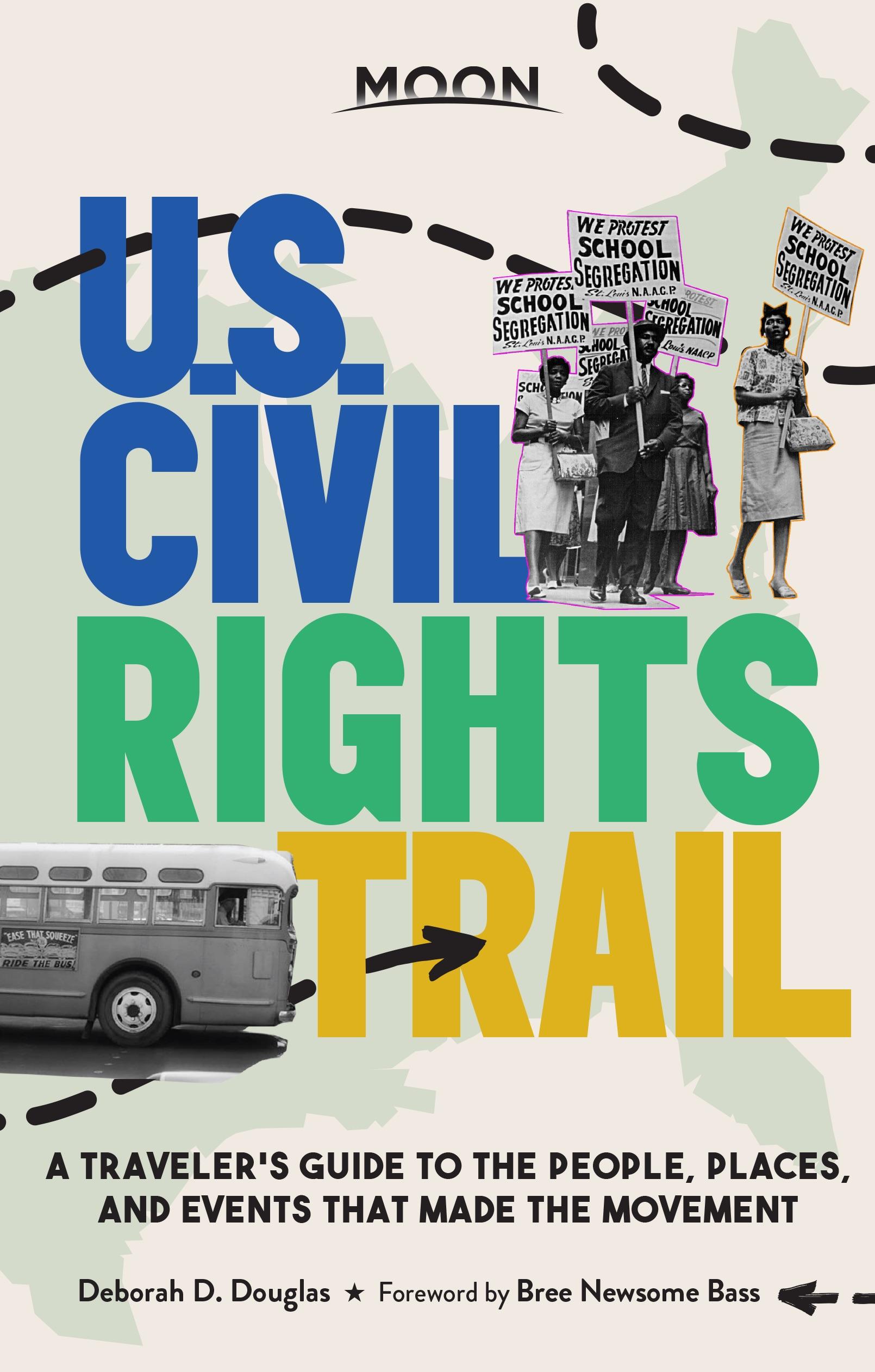 "Cover of ""Moon U.S. Civil Rights Trail"" by Deborah D. Douglas."