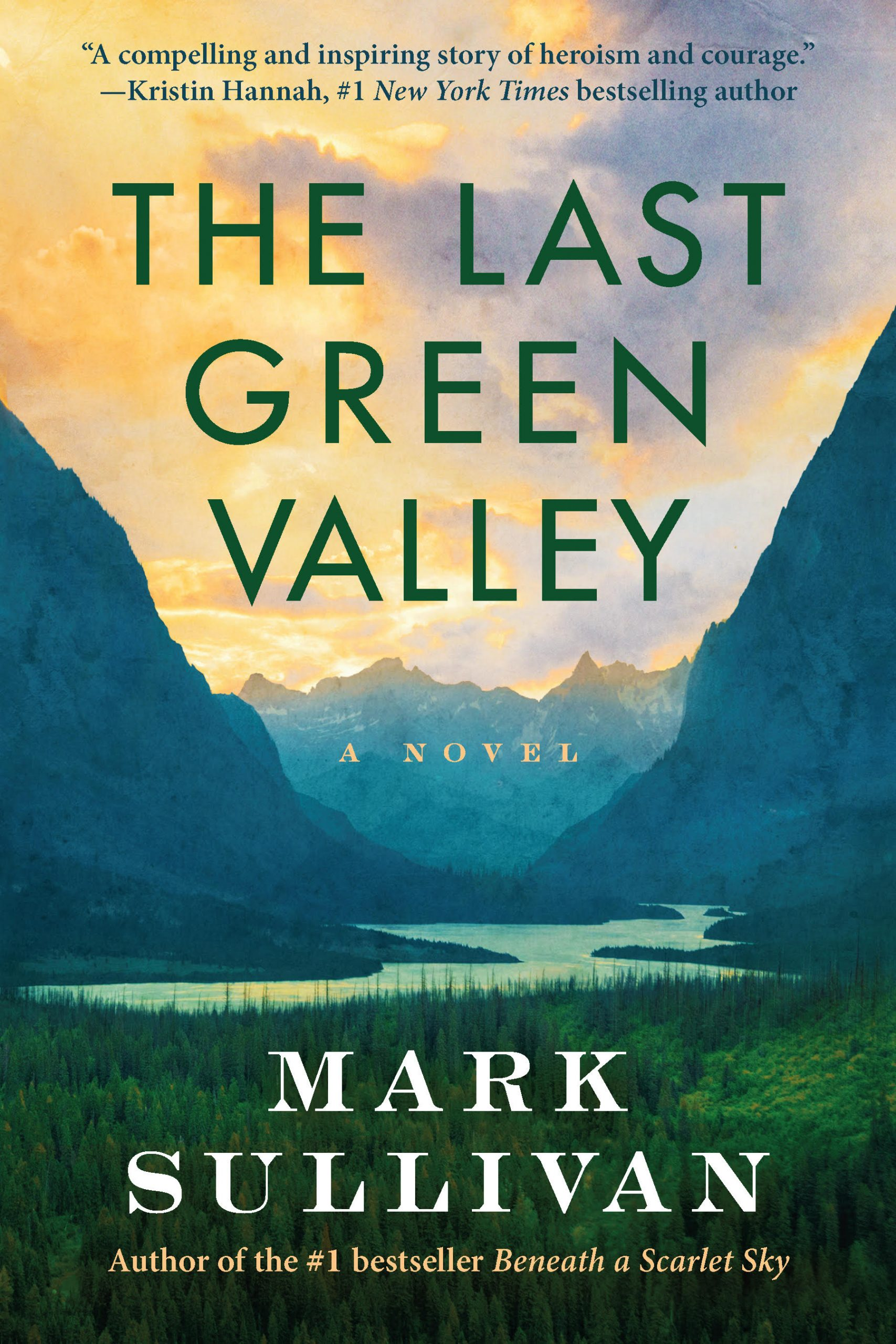 """Cover of """"The Last Green Valley"""" by Mark Sullivan."""