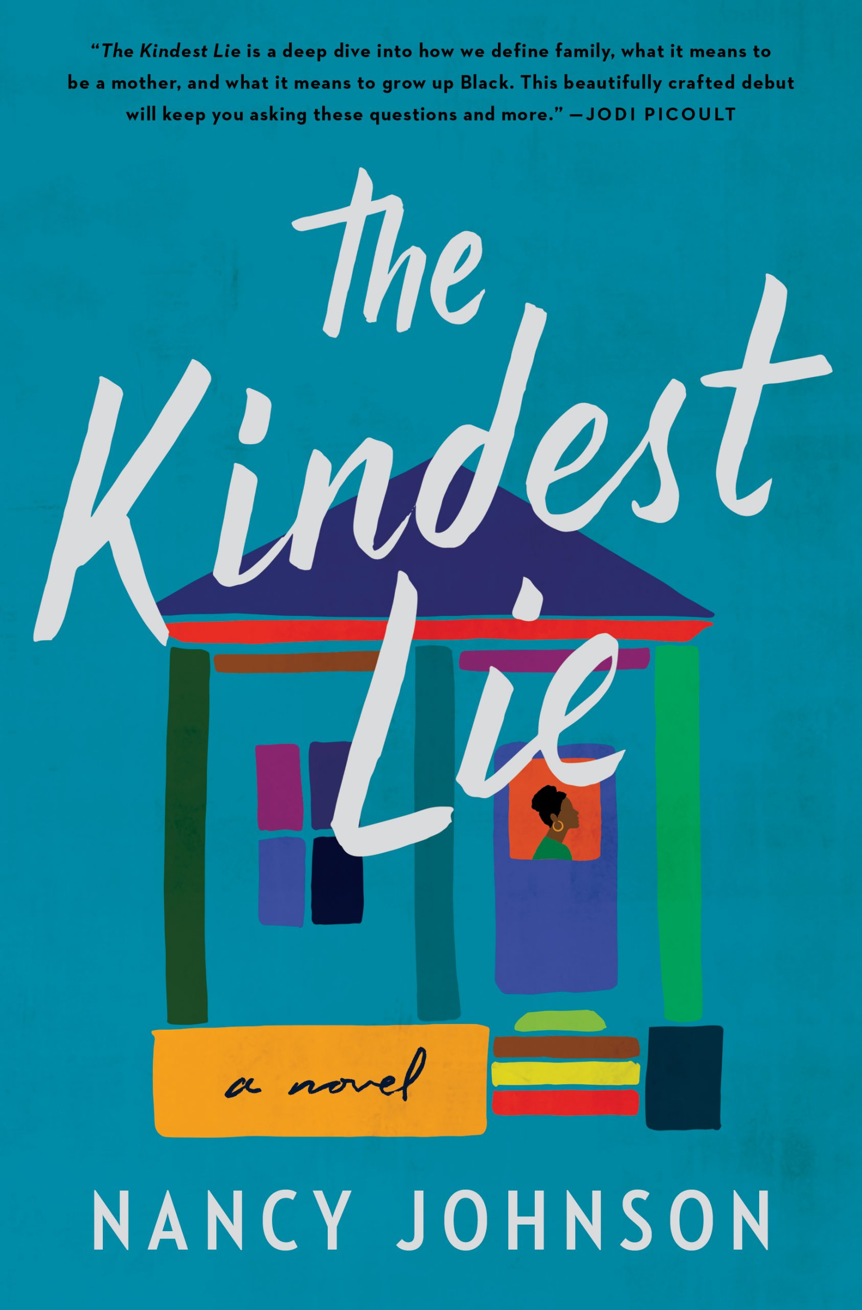 """Cover of """"The Kindest Lie"""" by Nancy Johnson."""